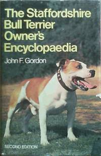 Staffordshire Bull Terrier Owner's Encyclopaedia