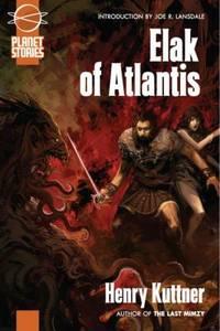 Elak of Atlantis by Henry Kuttner - 2007