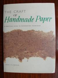 image of The Craft of Handmade Paper  -  A Practical Guide to Papermaking Techniques