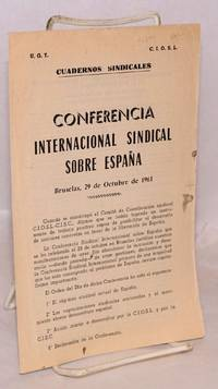 Conferencia internacional sindical sobre España; Bruselas, 29 de Octubre de 1961