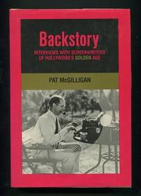 Backstory: Interviews with Screenwriters of Hollywood's Golden Age
