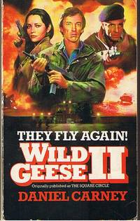 WILD GEESE II - (originally published as THE SQUARE CIRCLE)