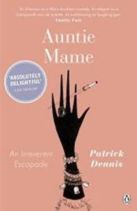 image of Auntie Mame: An Irreverent Escapade