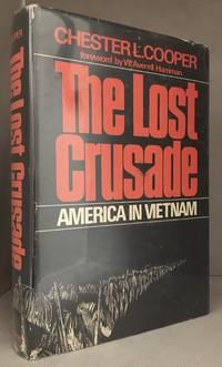 image of The Lost Crusade; America in Vietnam