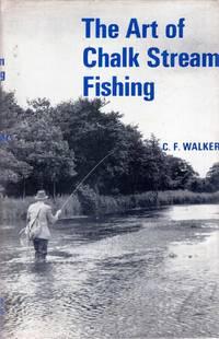 The Art of Chalk Stream Fishing