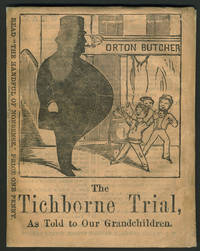 The Tichborne Trial, As Told to Our Grandchildren