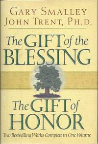 The Gift of the Blessing ;  The Gift of Honor- Two bestselling works complete in one volume