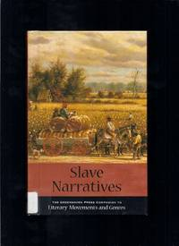Literary Movements And Genres - Slave Narratives