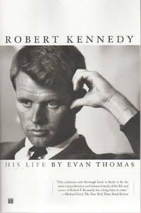ROBERT KENNEDY: HIS LIFE.