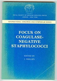 Focus on Coagulase-Negative Staphylococci