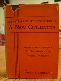 Essentials To The creation of a New Civilization