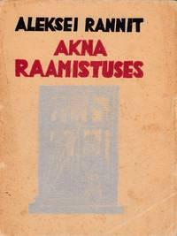 Akna raamistuses: esimesi värsse [In the window frame: first verses]