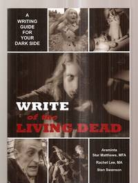 image of WRITE OF THE LIVING DEAD: A WRITING GUIDE FOR YOUR DARK SIDE