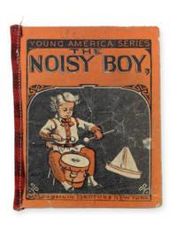 The Noisy Boy [wrapper title].