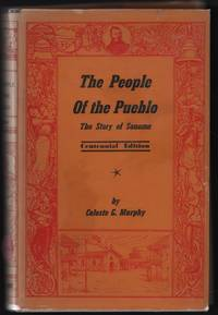 image of The people of the pueblo : The story of Sonoma (Centennial Edition)