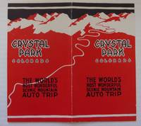 CRYSTAL PARK, COLORADO: THE WORLD'S MOST WONDERFUL SCENIC MOUNTAIN AUT