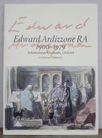 EDWARD ARDIZZONE RA 1900-1979.  A Centenary Celebration. by  EDWARD (reference).  Catalogue of exhibition.: ARDIZZONE - from Roger Middleton (SKU: 35104)