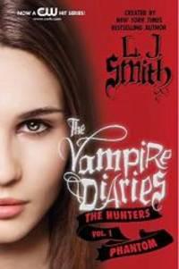 image of The Vampire Diaries: The Hunters: Phantom