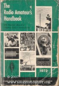The Radio Amateurs Handbook 1972 49th Edition by Headquarters Staff of the  ARRL - 49th Ed - 1972 - from Comfort Kraft and Biblio co nz