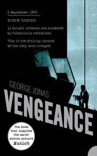 Vengeance by GEORGE JONAS - 2006