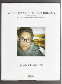 YOU GOTTA GET BIGGER DREAMS.  My Life in Stories and Pictures
