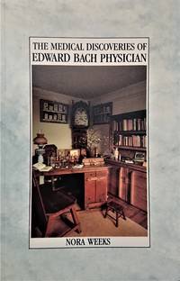 image of The Medical Discoveries of Edward Bach Physician