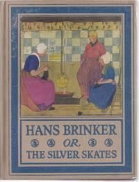 image of HANS BRINKER OR THE SILVER SKATES