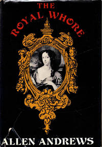The Royal Whore: Barbara Villiers  Countess of Castlemaine