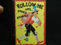 FOLLOW ME AND OTHER STORIES by Mary Royt