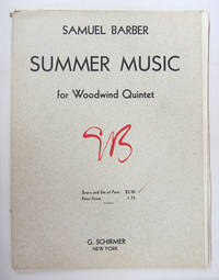 Summer Music for woodwind quintet. by  Samuel Barber - Paperback - 1957 - from Veery Books and Biblio.co.uk