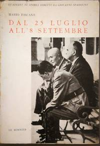 Dal 25 luglio all'8 settembre by Toscano Mario - 1966 - from Libreria MarcoPolo and Biblio.com
