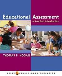 Educational Assessment: A Practical Introduction (Jossey-Bass Education) by Thomas P. Hogan - Paperback - 2005-04-01 - from Books Express (SKU: 0471472484n)