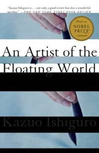 An Artist of the Floating World by Kazuo Ishiguro - 1989