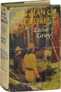 The Man of the Forest (First Edition)