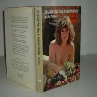THE CALIFORNIA WAY TO NATURAL BEAUTY By TONI DEMARCO 1976 Fashion Model on beauty and nutrition by TONI DEMARCO - First Edition - 1976 - from FairView Books and Biblio.com