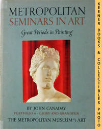 image of Metropolitan Seminars In Art: Great Periods In Painting - Portfolio A -  Glory And Grandeur