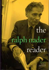 The Ralph Nader Reader [SIGNED & Insc By  Author]