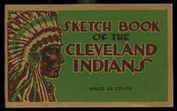 Sketch Book of the Cleveland Indians by William R. Blackwood - First Edition - 1918 - from Shelley and Son Books (SKU: 017880)