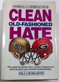 Clean old-fashioned hate:  Georgia vs. Georgia Tech