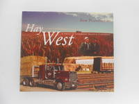 Hay West: A Story of Canadians Helping Canadians (signed)