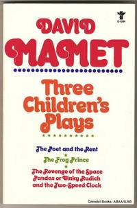 Three Children's Plays:  The Poet and the Rent, The Frog Prince,  The Revenge of the Space Pandas or Binky Rudich and the Two-Speed Clock.