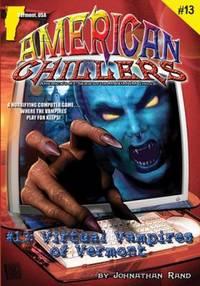 American Chillers #13 Virtual Vampires of Vermont