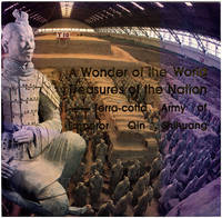 A Wonder of the World: Treasures of the Nation, Terra-cotta Army of Qin Shihuang