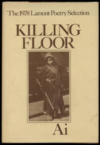 Killing Floor: Poems by Ai (aka Florence Anthony) - First Edition - 1979 - from Between the Covers- Rare Books, Inc. ABAA and Biblio.com