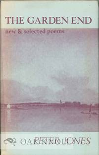GARDEN END, NEW & SELECTED POEMS.|THE