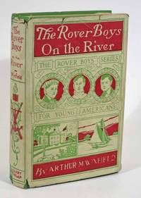 The ROVER BOYS On The RIVER or The Search for the Missing Houseboat.  Rover Boys Series #9