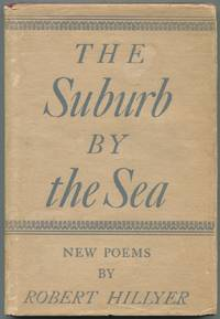 The Suburb by the Sea by  Robert HILLYER - First edition - 1952 - from Between the Covers- Rare Books, Inc. ABAA (SKU: 453091)