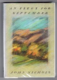 image of An Elegy for September - A Novel [SIGNED FIRST EDITION]
