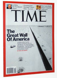 Time Magazine, June 30, 2008: The Great Wall of America