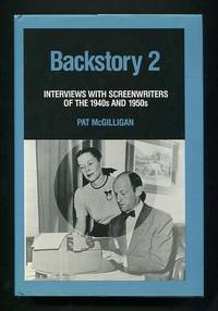 Backstory: Interviews with Screenwriters of the 1940s and 1950s